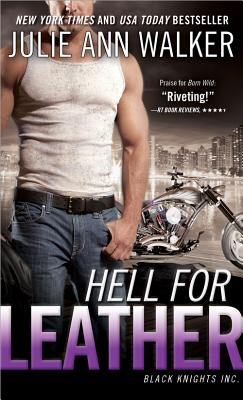 Hell for Leather - Walker, Julie Ann
