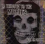 Hell on Earth: A Tribute to the Misfits