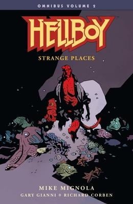 Hellboy Omnibus Volume 2: Strange Places -