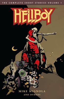 Hellboy: The Complete Short Stories Volume 1 -