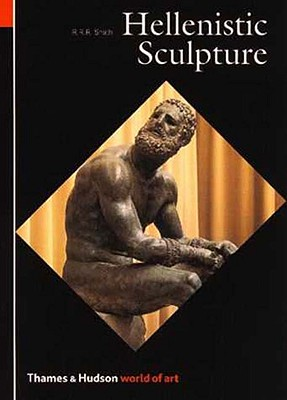 Hellenistic Sculpture - Smith, R R R