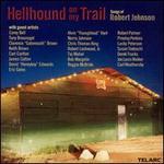 Hellhound on My Trail: Songs of Robert Johnson