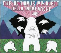 Hello, Avalanche - The Octopus Project