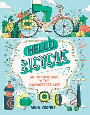 Hello, Bicycle - Brones, Anna