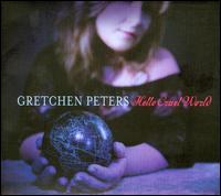Hello Cruel World - Gretchen Peters
