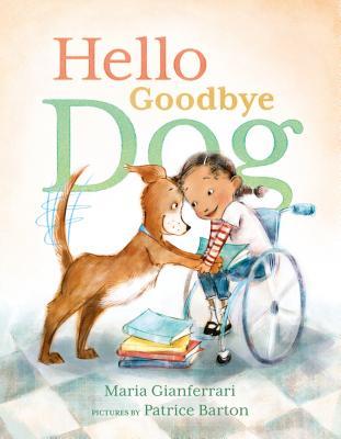Hello Goodbye Dog - Gianferrari, Maria