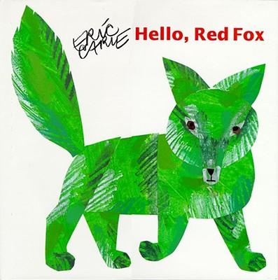Hello, Red Fox - Carle, Eric