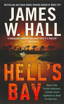 Hell's Bay - Hall, James W