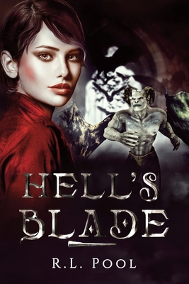 Hell's Blade - Pool, R L