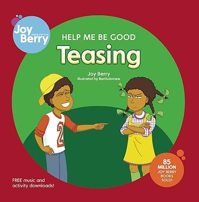Help Me Be Good Teasing - Berry, Joy