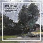Henk Badings: Symphonies Nos. 2, 7 & 12