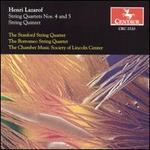 Henri Lazarof: String Quartets Nos. 4 & 5; String Quintet