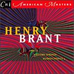 Henry Brant: Orbits / Heiroglyphics / Western Springs