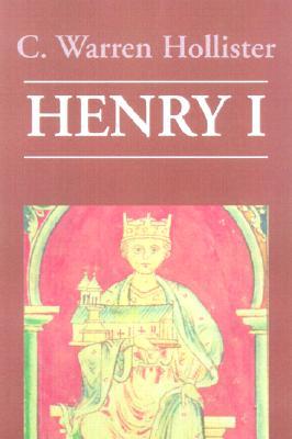 Henry I - Hollister, C Warren