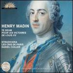 Henry Madin: Te Deum pour les Victoires de Louis XV