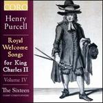 Henry Purcell: Royal Welcome Songs from King Charles II, Vol. 4