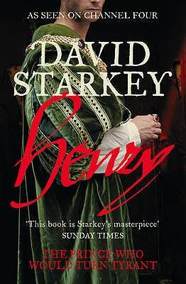 Henry: Virtuous Prince - Starkey, David