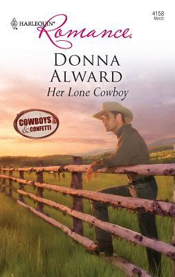 Her Lone Cowboy - Alward, Donna