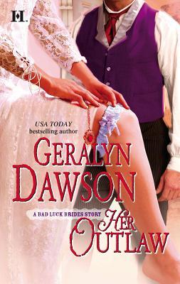 Her Outlaw - Dawson, Geralyn