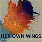 Her Own Wings: Music of Gabriela Lena Frank