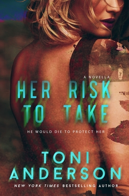 Her Risk to Take - Anderson, Toni