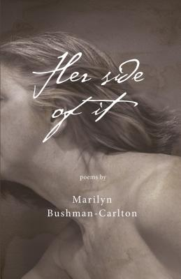 Her Side of It - Bushman-Carlton, Marilyn