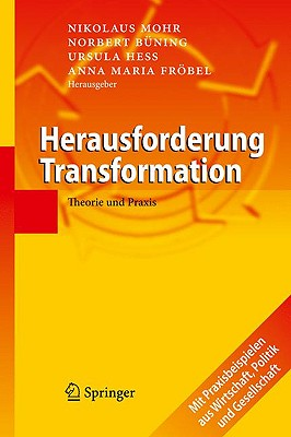 Herausforderung Transformation: Theorie Und Praxis - Mohr, Nikolaus (Editor), and B?ning, Norbert (Editor), and Hess, Ursula (Editor)