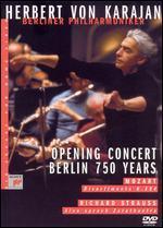 Herbert Von Karajan & Berliner Philharmoniker: Opening Concert Berlin 750 Years