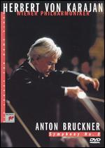 Herbert Von Karajan - His Legacy for Home Video: Anton Bruckner: Symphony No. 8