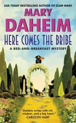 Here Comes the Bribe - Daheim, Mary