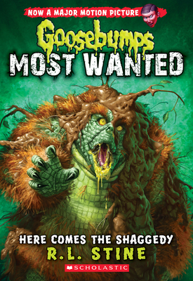 Here Comes the Shaggedy (Goosebumps: Most Wanted #9) - Stine, R L