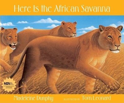 Here Is the African Savanna - Dunphy, Madeleine