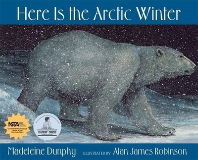 Here Is the Arctic Winter - Dunphy, Madeleine