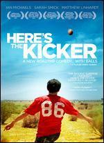Here's the Kicker