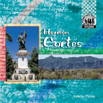 Hernan Cortes - Petrie, Kristin