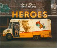 Heroes for Sale - Andy Mineo