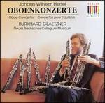 Hertel: Oboe Concertos
