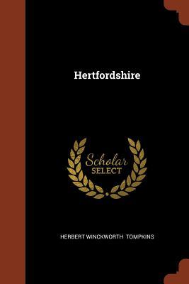 Hertfordshire - Tompkins, Herbert Winckworth