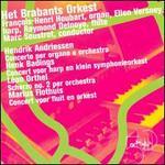 Het Brabants Orkest Plays Hendrik Andriessen, Henk Badings, Léon Orthel, Marius Flothuis