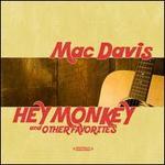 Hey Monkey & Other Favorites