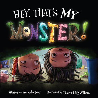 Hey, That's My Monster! - Noll, Amanda