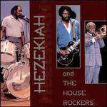 Hezekiah & the Houserockers