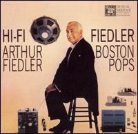 Hi-Fi Fiedler - Boston Pops Orchestra; Arthur Fiedler (conductor)