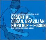 Hi-Hat, Vol. 2: Essential Cuban & Brazilian Hard Bop