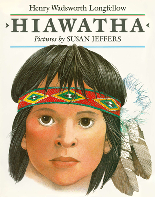 Hiawatha - Longfellow, Henry Wadsworth