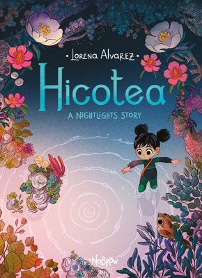 Hicotea: A Nightlights Story - Alvarez, Lorena