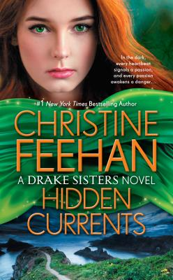 Hidden Currents - Feehan, Christine