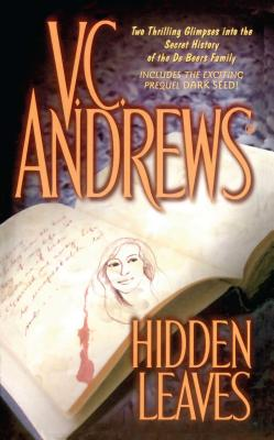 Hidden Leaves - Andrews, V C