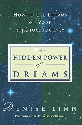 Hidden Power of Dreams - Linn, Denise