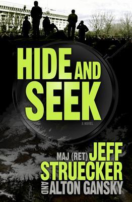 Hide and Seek - Struecker, Jeff, and Gansky, Alton